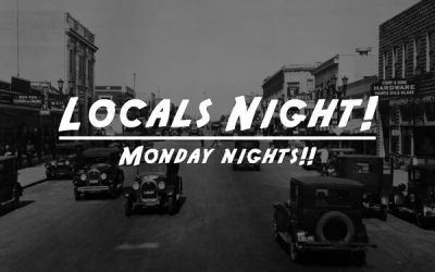 Monday Nights are Locals Nights!